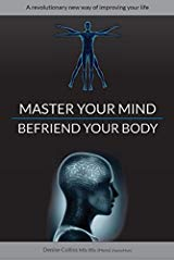 photo of denise collins' book - master your mind befriend your body